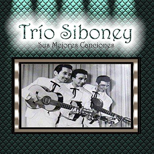 Trío Siboney - Sus Mejores Canciones
