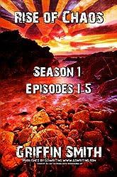 Rise of Chaos: Season 1 (Episodes 1-5)