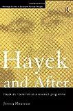 Hayek and After : Hayekian Liberalism as a Research Programme, Shearmur, Jeremy, 0415140587