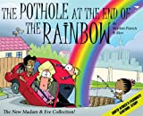 Madam & Eve: The Pothole at the End of the Rainbow (MADAM AND EVE)