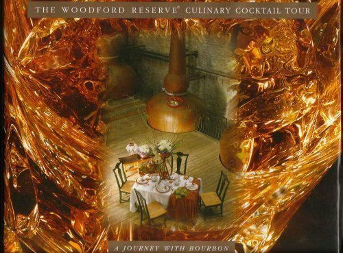 The Woodford Reserve Culinary Cocktail Tour: A Journey with Bourbon