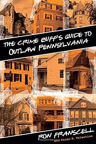 book cover of The Crime Buff\'s Guide to Outlaw Pennsylvania