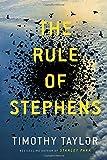 The Rule of Stephens: a novel