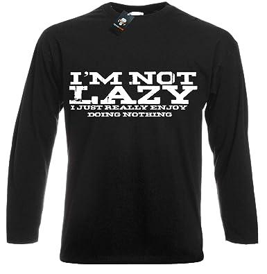 1d6e9da1e I M NOT Lazy-Printed Slogan Funny Mens Long Sleeve T Shirt Novelty Joke  Gift Xmas TOP TEE: Amazon.co.uk: Clothing