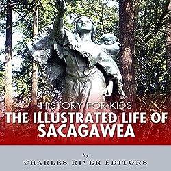 History for Kids: The Life of Sacagawea