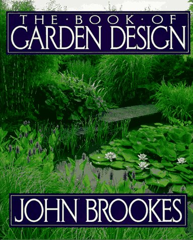 the book of garden design john brookes 9780025166950 amazoncom books
