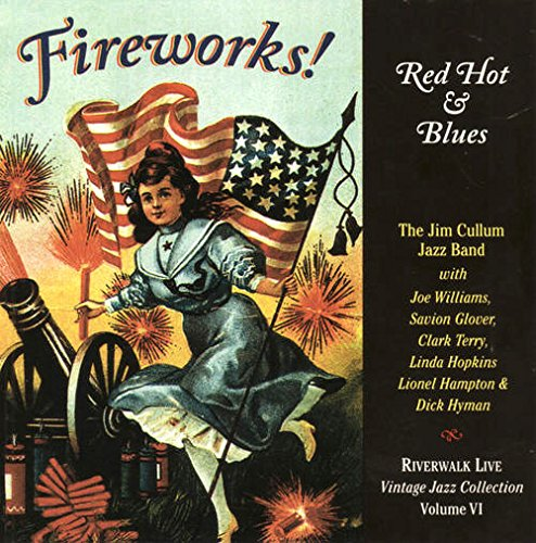 Fireworks Red Hot & Blues by Riverwalk Records