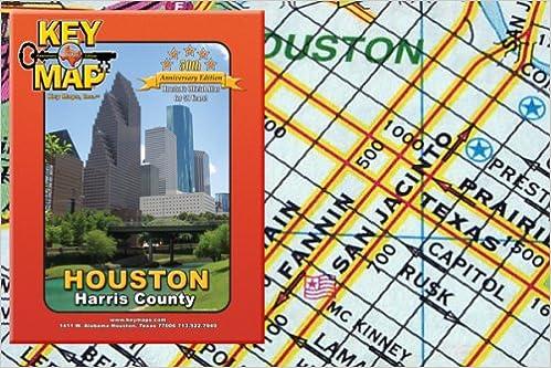 Houston Harris County Key Maps Amazoncom Books - Map houston harris county