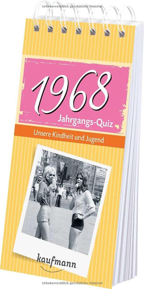 Jahrgangs-Quiz 1968. Unsere Kindheit und Jugend