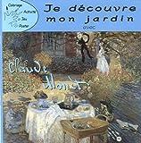 Je découvre mon jardin avec Claude Monet