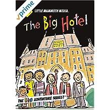 The Big Hotel