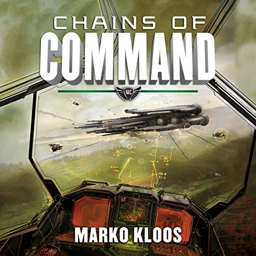 Chains of Command: Frontlines, Book 4 Audiobook [Free Download by Trial] thumbnail