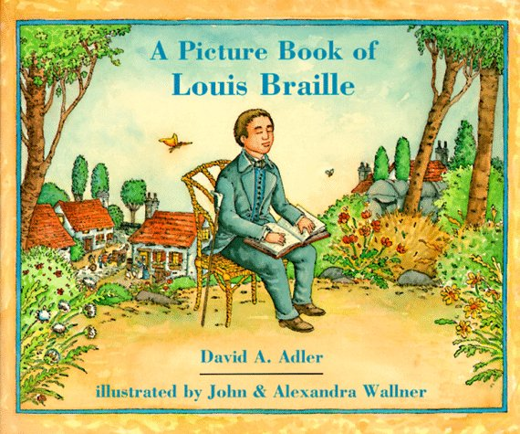 A Picture Book of Louis Braille (Picture Book Biography): David A ...