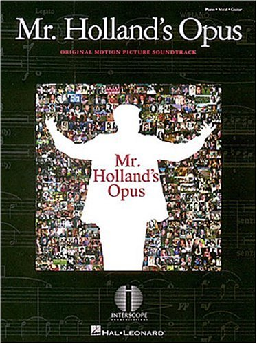 Mr. Holland's Opus: Piano, Vocal, Guitar