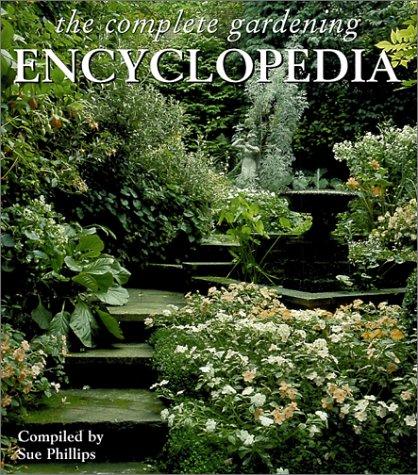 Read Online The Complete Gardening Encyclopedia ebook