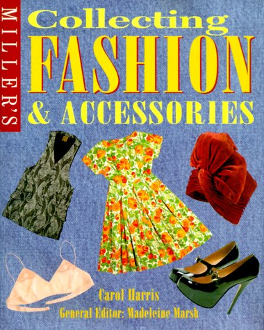 Price comparison product image Miller's: Collecting Fashion and Accessories