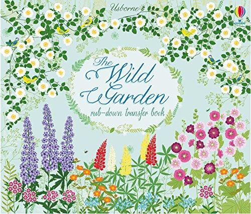 Wild Rub - The Wild Garden (Rub-Down Transfer Books)
