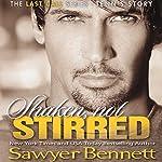 Shaken, Not Stirred | Sawyer Bennett