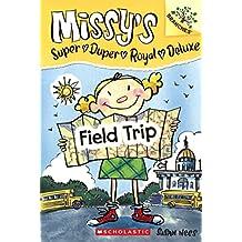 Field Trip (Turtleback School & Library Binding Edition) (Missy's Super Duper Royal Deluxe)