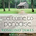 Welcome to Paradise Audiobook by Rosalind James Narrated by Emma Taylor