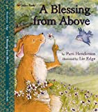 A Blessing from Above, Patti Henderson, 0307102165