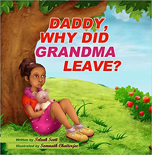 Daddy, Why Did Grandma Leave