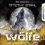 Die Jagd des Wolfes (Wölfe 3)   Timothy Stahl