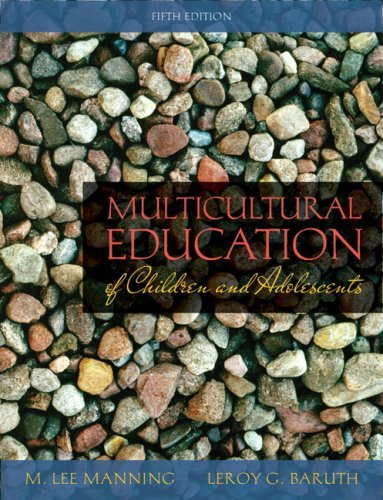 By M. Lee Manning - Multicultural Education of Children and Adolescents: 5th (fifth) Edition