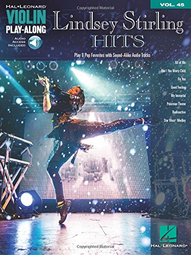 (Lindsey Stirling Hits Violin Play-Along Vol. 45 Book Audio Online (Hal Leonard Violin Play-along))