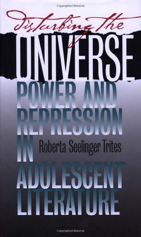 Disturbing the Universe: Power and Repression in Adolescent Literature PDF