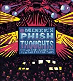 img - for By David Calarco Mr. Miner's Phish Thoughts: An Anthology By a Fan for the Fans (1st First Edition) [Hardcover] book / textbook / text book