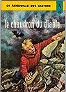 La patrouille des Castors, tome 14 : Le chaudron du diable par Charlier