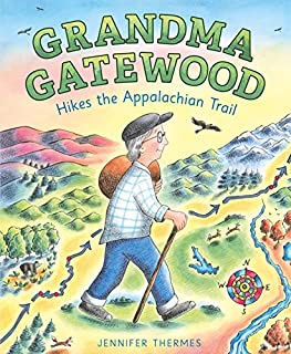 Book Cover: Grandma Gatewood Hikes the Appalachian Trail