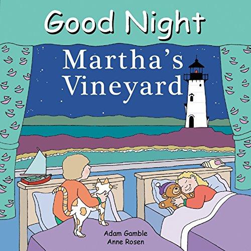 - Good Night Martha's Vineyard (Good Night Our World)