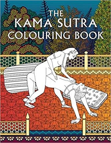The Kama Sutra Colouring Book Books Amazoncouk Anon 9781910787311