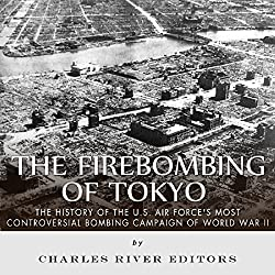 The Firebombing of Tokyo