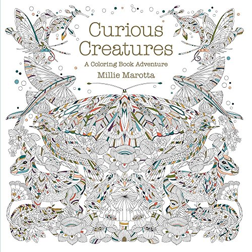 Curious Creatures: A Coloring Book Adventure (A Millie Marotta Adult Coloring Book)
