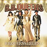 B.B.QUEENS LEGEND~See you someday~(DVD付)