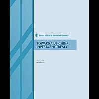 Toward a US-China Investment Treaty
