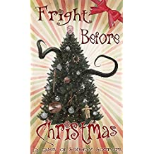 Fright Before Christmas: 13 Tales of Holiday Horrors
