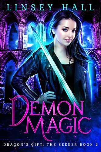 Demon Magic (Dragon's Gift: The Seeker Book 2) ()