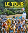 Le Tour: 100 images, 100 histoires par Fottorino