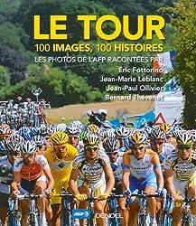 Le tour : 100 images, 100 histoires