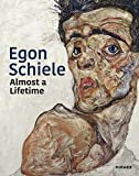 Egon Schiele: Almost a Lifetime