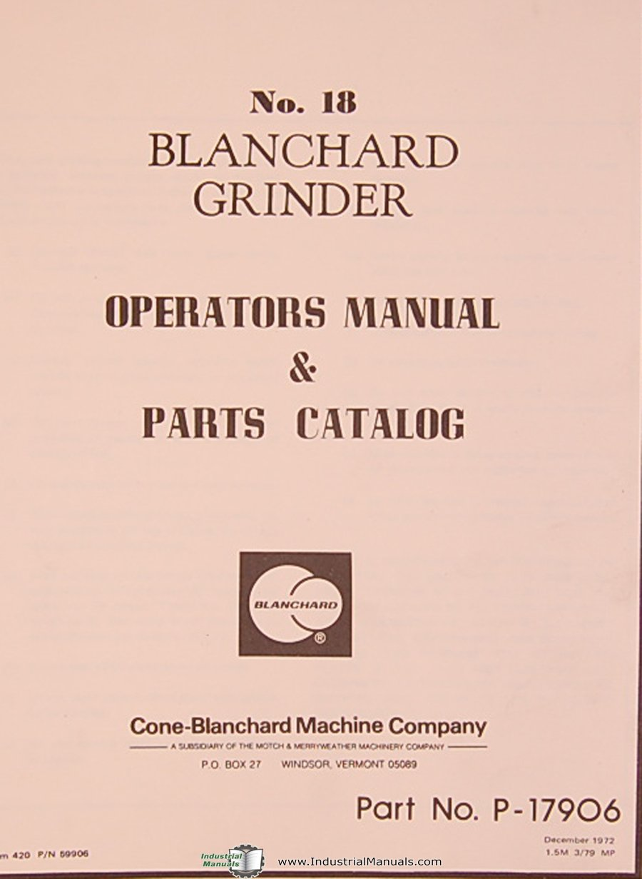 Cone Blanchard #18, Grinder, Operations and parts List Manual: Cone:  Amazon.com: Books