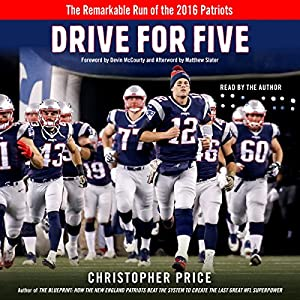 Download audiobook Drive for Five: The Remarkable Run of the 2016 Patriots