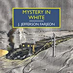 Mystery in White | J. Jefferson Farjeon