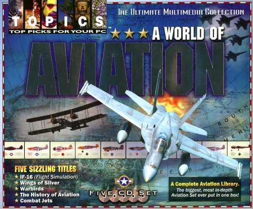 A WORLD OF AVIATION FIVE CD SET (if-16 Flight Simulation/Wings of Silver/Warbirds/The History of Aviation/Combat Jets…