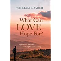 What Can Love Hope For?