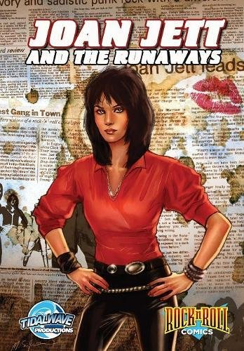 Rock and Roll Comics: Joan Jett and the Runaways